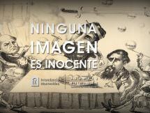 """Ninguna Imagen es Inocente: """"Caricaturas de Alfred Michón"""" - Museo Histórico Cabildo de Montevideo"""