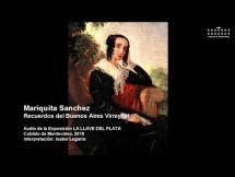 Mariquita Sánchez – Recuerdos del Buenos Aires Virreynal
