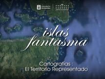 Cartografias: El territorio representado - CAP02 Islas fantasma - Museo Histórico Cabildo Montevideo